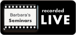 Barbara Sherry Rose, PhD Seminars Recorded Live