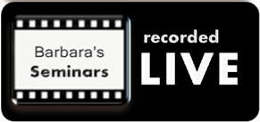 Barbara Sherry Rose, PhD Seminars Recorded Live