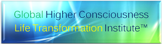Global Higher Consciousness Life Transformation Institute