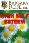 HIGH SELF ESTEEM – Book Excerpt