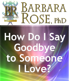 Free Audio Podcast How Do I Say Goodbye To Someone I Love
