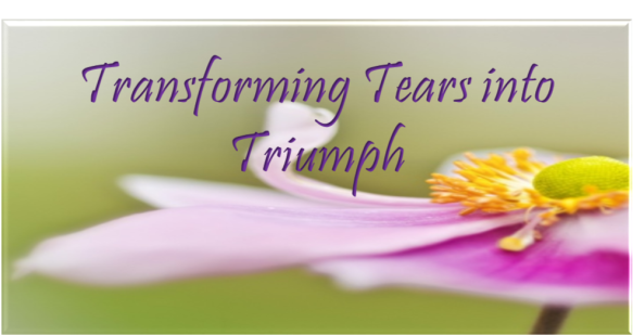 _-TRANSFORMING-TEARS-INTO-TRIUMPH